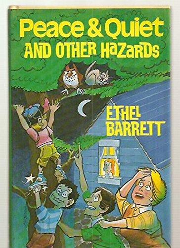 Peace and Quiet and Other Hazards (0800711246) by Ethel Barrett