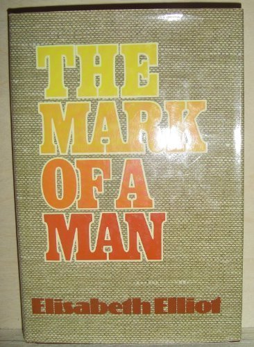 9780800711788: The Mark of a Man