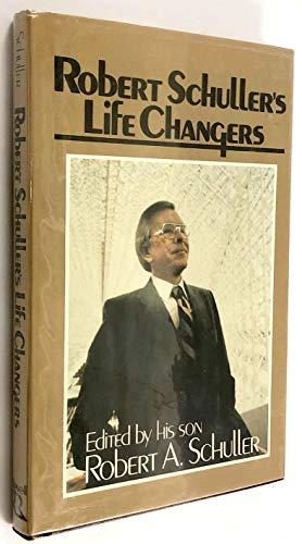 9780800711825: Robert Schuller's Life changers