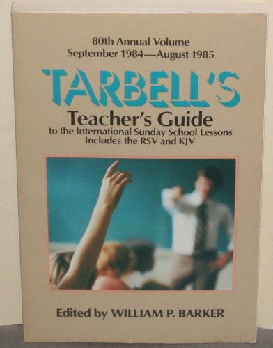 Tarbells Teachers Guide (0800712021) by Barker, William P.