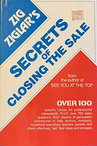 9780800712136: Zig Ziglar's Secrets of Closing the Sale