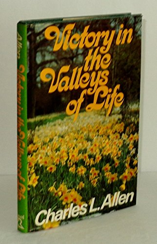 9780800712716: Victory in the Valleys of Life