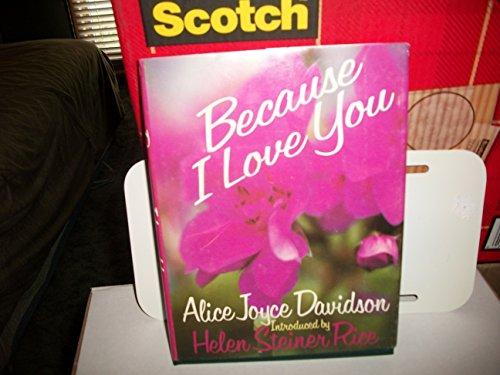 Because I Love You: Alice Joyce Davidson