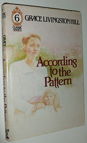 9780800712976: According to the Pattern: Number Six (Classic Series)