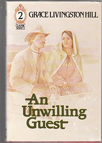 9780800712990: An Unwilling Guest: Number Two (Classic Series)