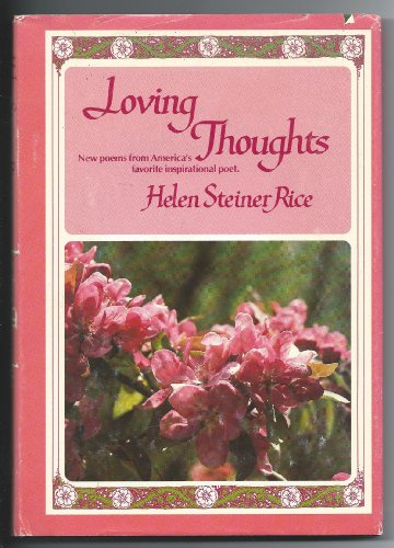 Loving Thoughts (9780800713119) by Helen Steiner Rice