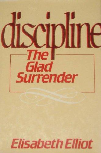 9780800713188: Discipline, the glad surrender