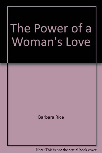 9780800713423: The power of a woman's love