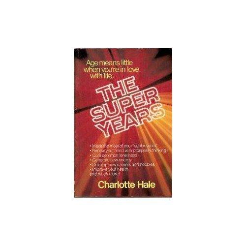 The Super Years: Charlotte H. Allen