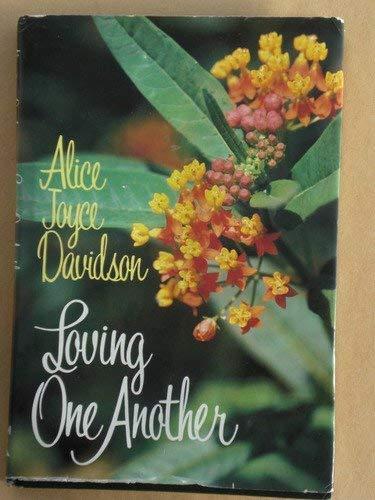 Loving One Another: Alice Joyce Davidson