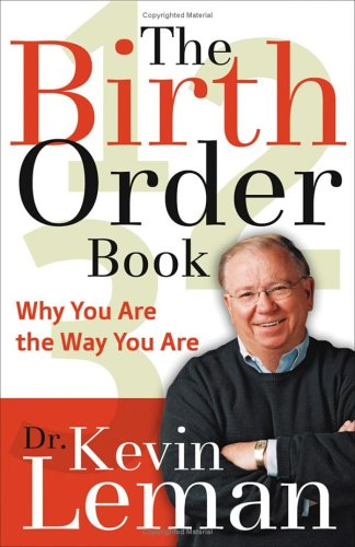 9780800714086: The Birth Order Book: Why You Are the Way You Are