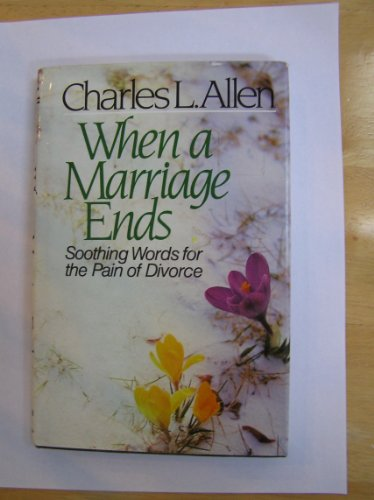 When a Marriage Ends (0800714431) by Charles L. Allen