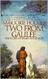 Two from Galilee: Holmes, Marjorie