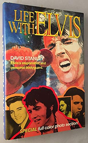 Life with Elvis (0800714903) by David Stanley; David Wimbish