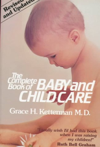 9780800715151: The Complete Book of Baby and Child Care