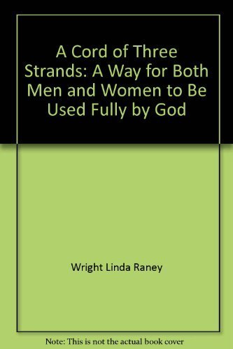 9780800715236: A cord of three strands