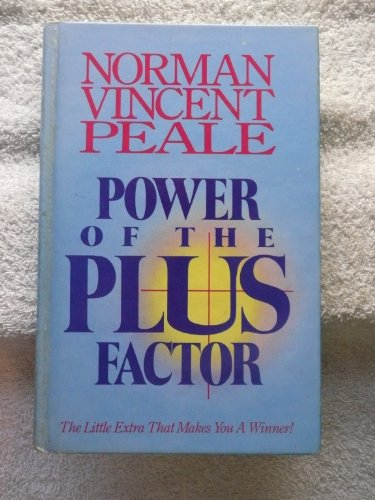 Power of the Plus Factor: Norman Vincent Peale