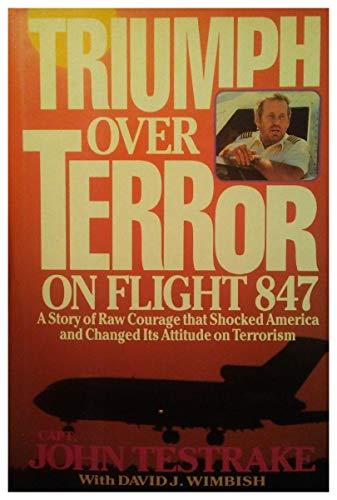 Triumph Over Terror on Flight 847: John Testrake, David