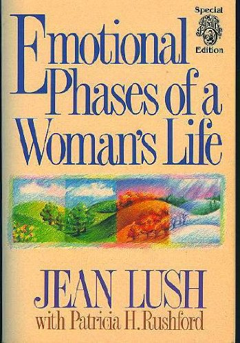 Emotional Phases of a Woman's Life: Lush, Jean, Rushford,