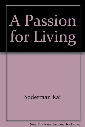 9780800715342: A passion for living