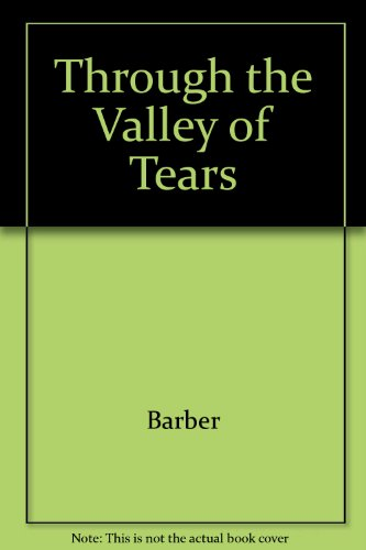 9780800715403: Through the Valley of Tears