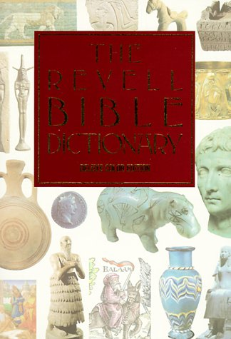 9780800715946: The Revell Bible Dictionary [Deluxe Color Edition]