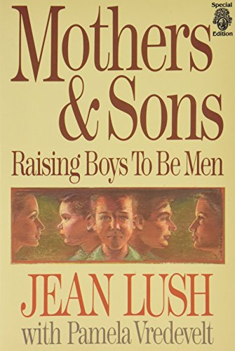 Mothers and Sons: Lush, Jean, Vredevelt,
