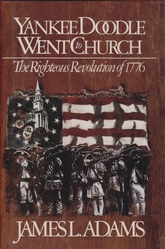 9780800716196: Yankee Doodle Went to Church/the Righteous Revolution of 1776
