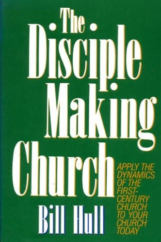 9780800716417: The Disciple Making Church