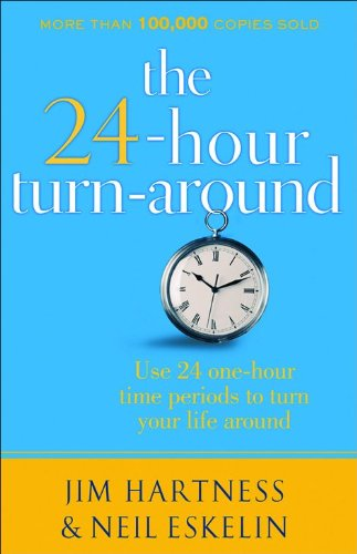9780800716806: The 24 Hour Turn-Around: Discovering the Power to Change