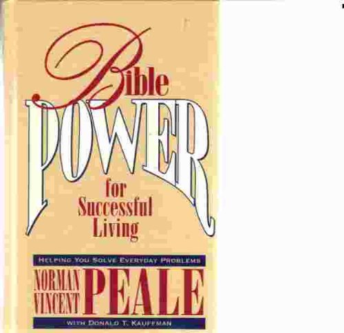 Bible Power for Successful Living: Helping You: Norman Vincent Peale,