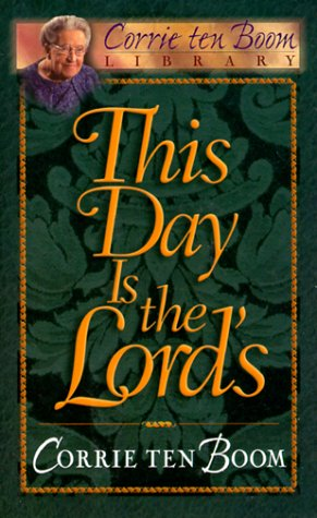 This Day is the Lord's (0800717201) by Corrie Ten Boom; Boom Corrie Ten