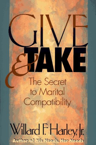 9780800717261: Give & Take: The Secret to Marital Compatibility