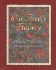 Our Family Treasury (0800717325) by Helen Steiner Rice; Virginia J. Ruehlmann