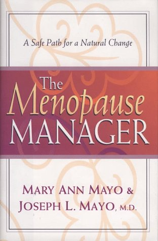 9780800717407: The Menopause Manager: A Safe Path for a Natural Change