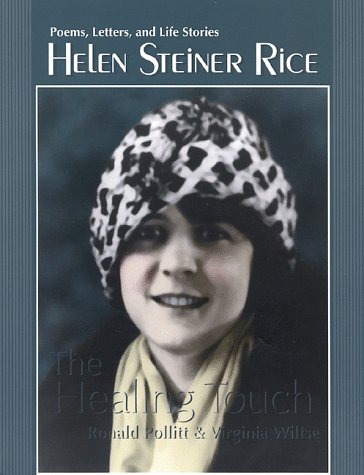 Helen Steiner Rice-The Healing Touch: Poems, Letters,: Pollitt, Ronald, Rice,