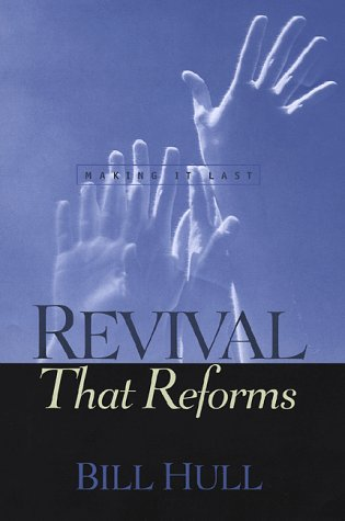 9780800717520: Revival That Reforms: Making It Last