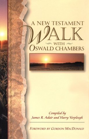 A New Testament Walk With Oswald Chambers: Oswald Chambers, James