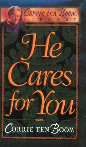 9780800717551: He Cares for You (Corrie Ten Boom Library)