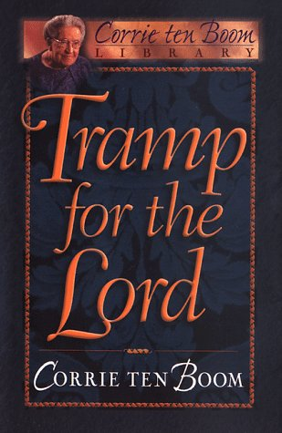 9780800717575: Tramp for the Lord (Corrie Ten Boom Library)