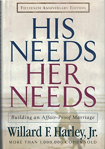 9780800717889: His Needs, Her Needs: Building an Affair-Proof Marriage