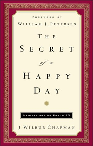 9780800717964: The Secret of a Happy Day: Meditations on Psalm 23