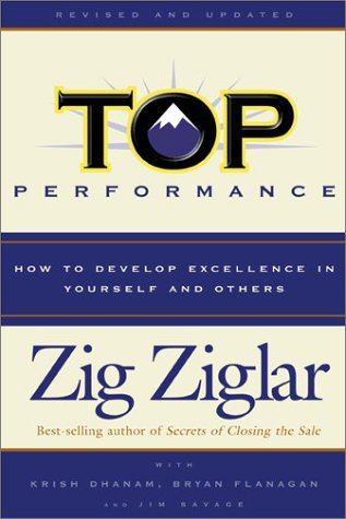 9780800718282: Top Performance: How to Develop Excellence in Yourself and Others