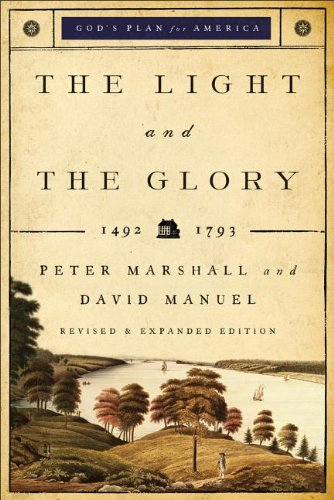 9780800719425: Light and the Glory, The: 1492-1793 (God's Plan for America)