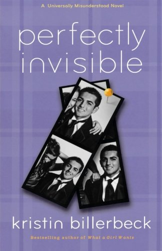 9780800719739: Perfectly Invisible: A Universally Misunderstood Novel (Perfectly Dateless)