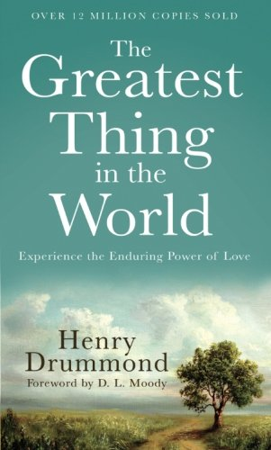 9780800720131: The Greatest Thing in the World: Experience the Enduring Power of Love