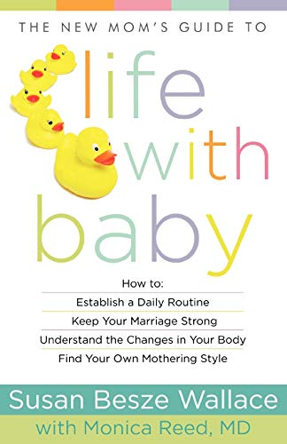 9780800720278: The New Mom's Guide to Life with Baby (New Mom's Guides)