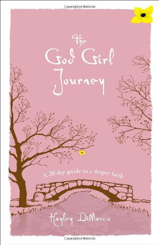 9780800720674: The God Girl Journey: A 30-Day Guide to a Deeper Faith