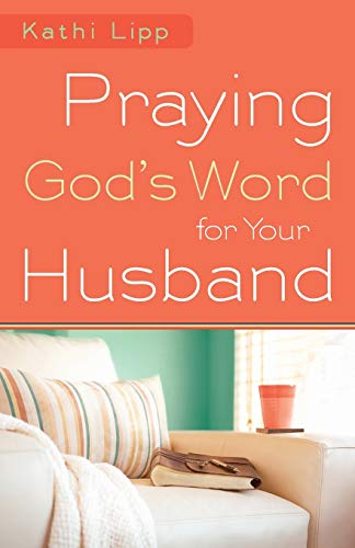 9780800720766: Praying God's Word for Your Husband