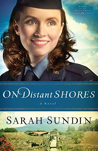 9780800720827: On Distant Shores: A Novel (Wings of the Nightingale) (Volume 2)
